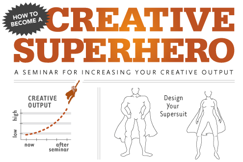 How To Become a Creative Superhero seminar graphic by David Lecours